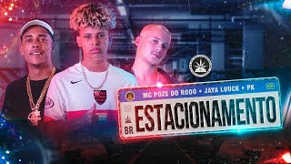 JayA Luuck - Estacionamento ft. Pk e Mc Poze do Rodo (Prod. Malak)