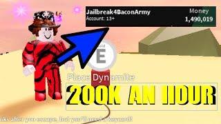 THE BEST GRINDING METHOD IN ROBLOX JAILBREAK! *NEW* 200K PER HOUR (1M+ 5 HOURS)