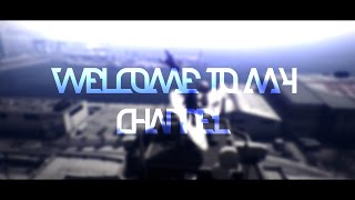 WELCOME TO MY CHANNEL :D !!!! [ NEW'S CHANNEL'S TRAILER ]