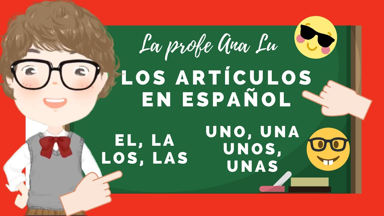 Download Los ARTÍCULOS definidos e indefinidos en español. 🎒EL, LA, LOS, LAS para niños 🎒FÁCIL😂😂