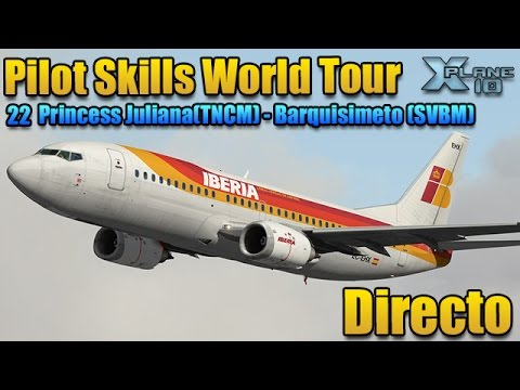 [XPlane]Ivao Pilot Skills WT (22) TNCM-SVBM - En Directo
