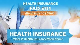 What is health Insurance/Mediclaim ? | FAQ #01