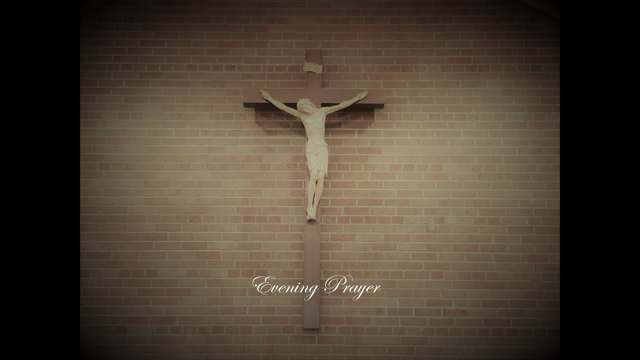 Evening Prayer~June 3