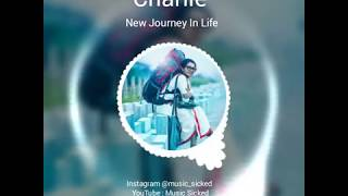 Charlie Bgm New Journey In Life