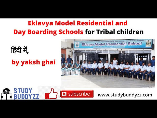 Eklavya Model Residential and Day Boarding Schools | Polity Important Issues | For UPSC PSC SSC 2020