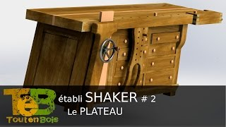 Un établi de type shaker : le plateau # 2