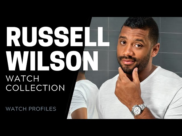 Russell Wilson Watch Collection | SwissWatchExpo