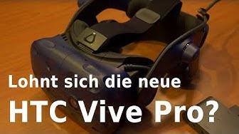 VR: Die neue HTC Vive Pro im Test