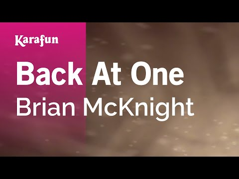 Karaoke Back At One - Brian McKnight *