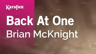 Video Karaoke Back At One - Brian McKnight * download MP3, 3GP, MP4, WEBM, AVI, FLV April 2018