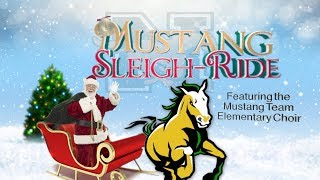 "Mustang ""Sleigh-Ride"" Team Elementary Honor Choir 2017"