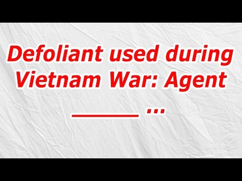 Defoliant Used During Vietnam War Agent (CodyCross Answer/Ch