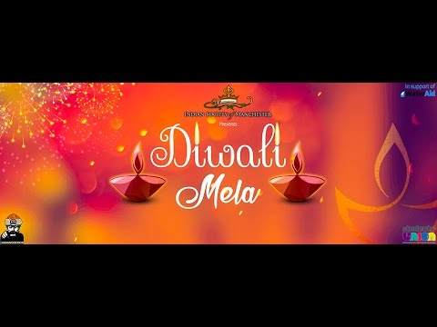Diwali Mela 2016 (Global Fest) - Indian Society of Manchester, University of Manchester