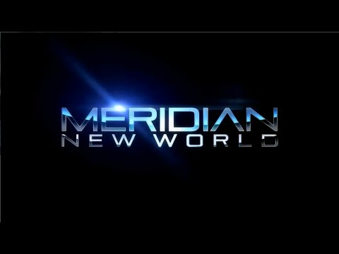 Meridian: New World - Episode 3.1. Mission 2: Stealth  
