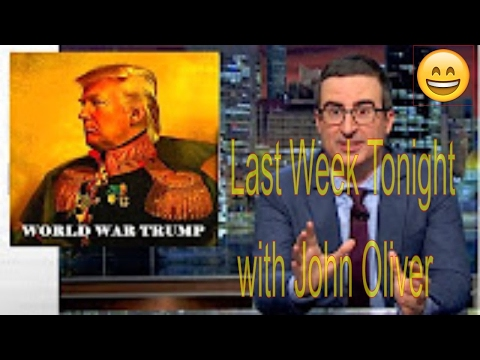 Last Week Tonight with John Oliver   World War Trump HBO March 15, 2017