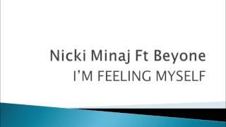 Nicki Minaj - Feeling Myself (feat Beyonce) Lyrics