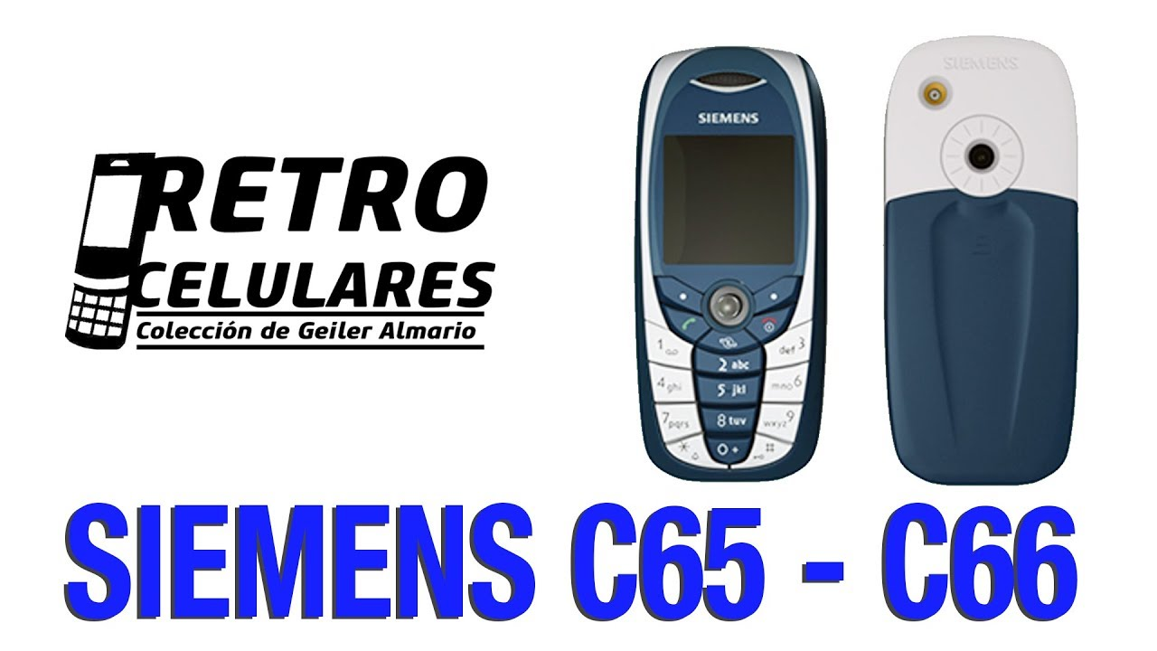 Siemens C65 C66 Coleccion Celulares Clasicos Antiguos O Viejos