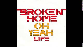 Video Broken Home - Oh Yeah - 1981 download MP3, 3GP, MP4, WEBM, AVI, FLV Agustus 2018