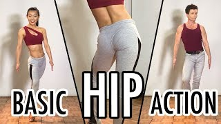 Basic Hip Action - Beginners Dance Tutorial