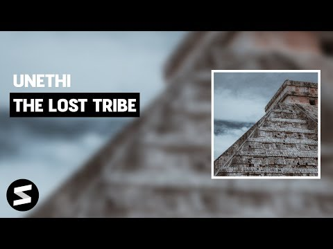 Unethi - The Lost Tribe (Extended Mix)