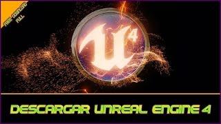 Como Descargar e Instalar Unreal Engine 4 Full | Español | Gratis | 2016