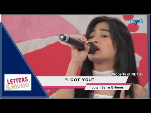 SEIRA BRIONES - I GOT YOU (NET25 LETTERS AND MUSIC)