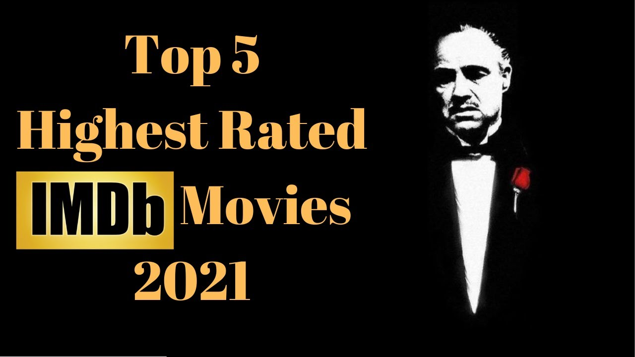 Download Top 5 Highest Rated IMDB Movies 2021