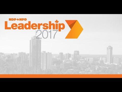 2017 NDP Leadership Showcase  // Pleins feux sur les candidats au leadership du NPD