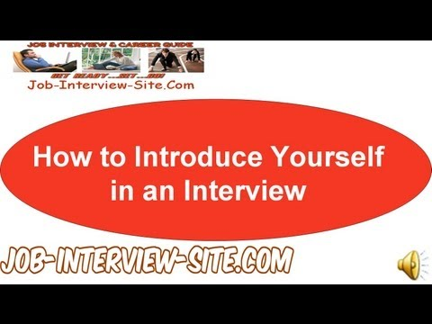How To Introduce Yourself In An Interview
