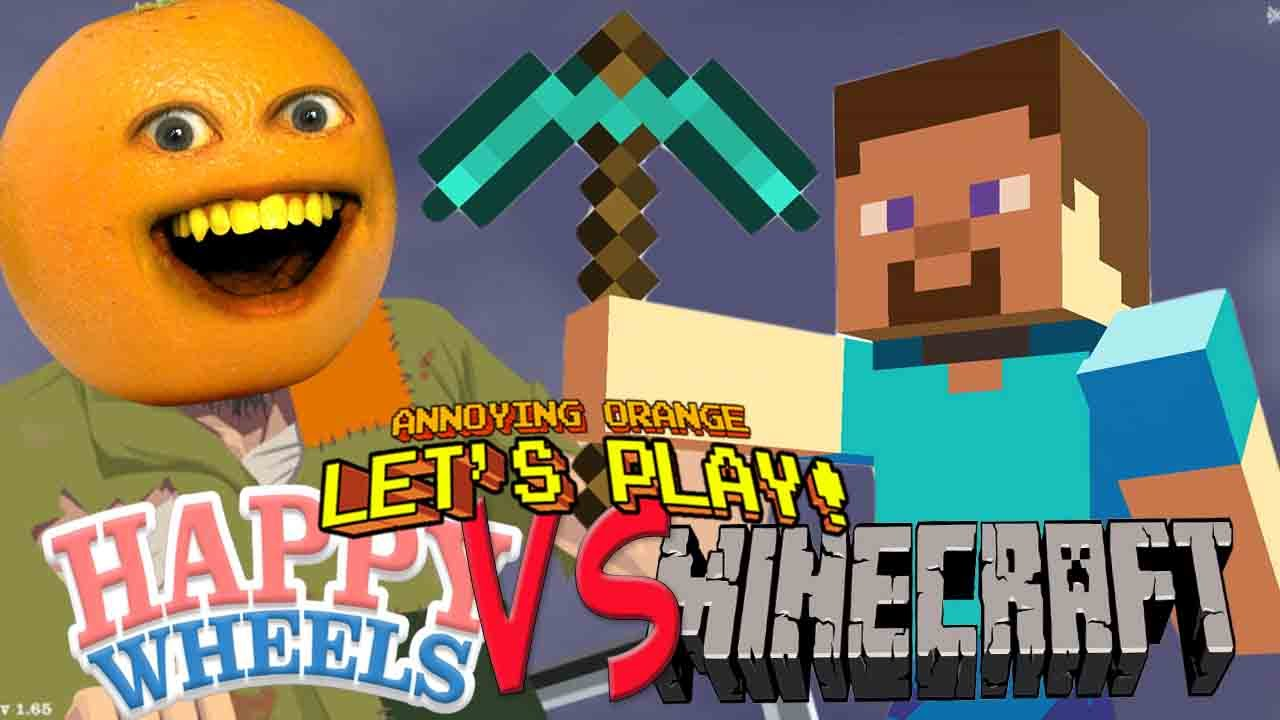 Annoying Orange Plays Happy Wheels Minecraft Youtube