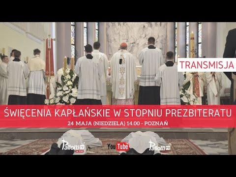 POZNAŃ: Święcenia Kapłańskie // 24 maja 2020
