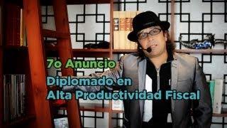 7o anuncio diplomado en alta productividad fiscal 2013 tepic maestro oswaldo reyes corona apf