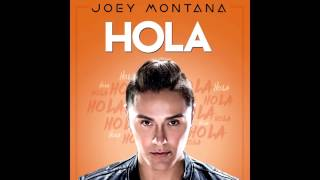 Joey Montana - Hola (Preview)
