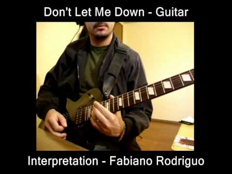 don 39 t let me down theme guitar beatles by fabiano rodriguo youtube. Black Bedroom Furniture Sets. Home Design Ideas
