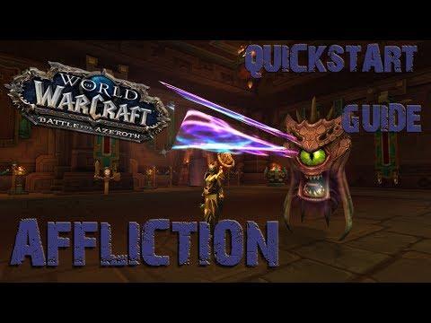 [BFA] - Warlock quickstart guide - Affliction Part 1