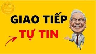 8 Kỹ Năng Giao Tiếp Tự Tin Trước Đám Đông - Warren Buffett