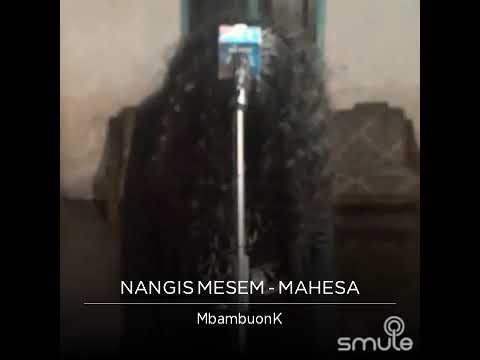 NANGIS MESEM ~ MAHESA # SING! KARAOKE DI SMULE # MBAMBUONK
