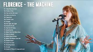 Florence - T. Machine Greatest Hits Full Album - Best songs of Florence - T. Machine