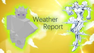 Weather Report Showcase - Roblox Project Jojo