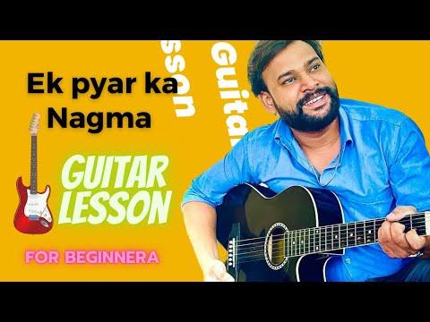 Ek Pyar Ka Nagma- full guitar chords tutorial -Hindi by keshav Raj
