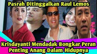 Download PASRAH Ditinggalkan Raul Lemos, Krisdayanti MENDADAK Bongkar Peran PENTING Anang Dalam Hidupnya