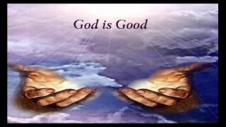 308 God is Good All The Time (Don Moen)