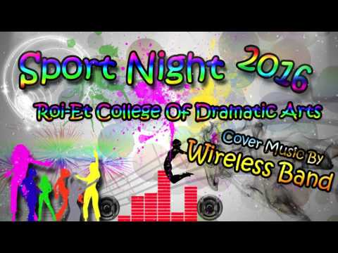 Sport Night 2016/Roi-Et College Of Dramatic Arts [Music cover By Wiireless Band] 1/2