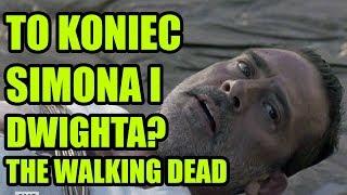 TO KONIEC SIMONA I DWIGHTA?! + NAWIĄZANIE | THE WALKING DEAD S08E13, E14 -  MOJE WRAŻENIA!