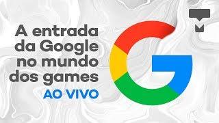 Veja a revelação do Google Stadia - Transmissão do evento ao vivo com tradução simultânea - TecMundo thumbnail