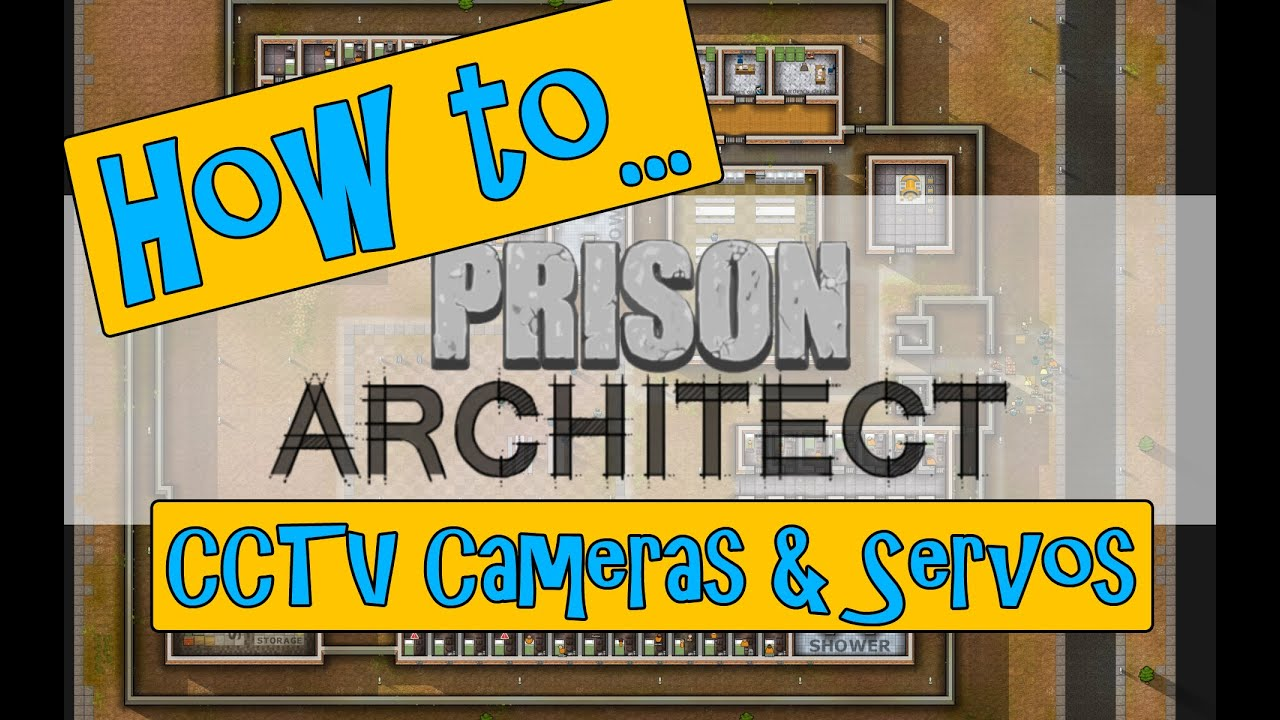 Prison Architect Wiki | HOW TO install CCTV Cameras u0026 Servos (remote doors) Tutorial - YouTube  sc 1 st  YouTube & Prison Architect Wiki | HOW TO install CCTV Cameras u0026 Servos ... pezcame.com