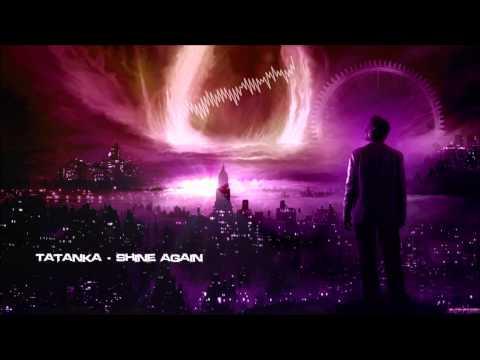Tatanka - Shine Again [HQ Original]