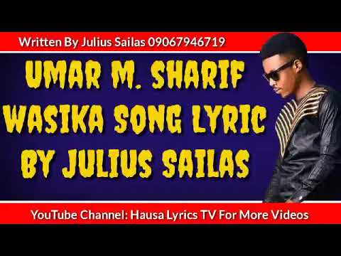 Download Umar M Sharif Wasika Song Lyrics
