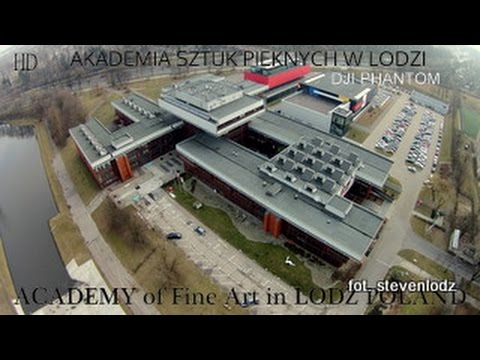 Academy of Fine Arts In Lodz Poland - Dji Phantom