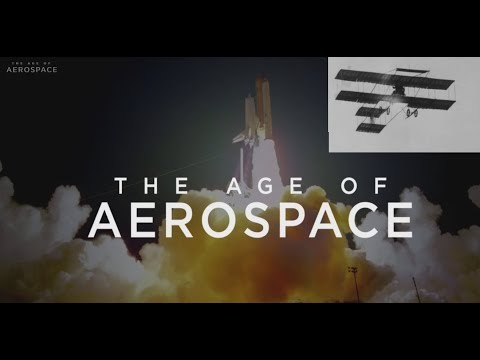 WATCH: The Age Of Aerospace (HD)